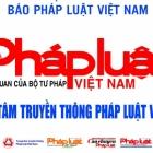 Giới thiệu Trung tâm Truyền thông Pháp luật Việt Nam – Báo Pháp luật Việt Nam