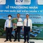Sân bay Phú Quốc đạt chuẩn y tế quốc tế, sẵn sàng mở cửa đón du khách
