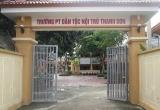 Bộ GD-ĐT yêu cầu xử lý nghiêm hiệu trưởng dâm ô hàng loạt học sinh tại Phú Thọ