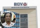 BIDV: 'Bắt ông Đoàn Ánh Sáng không ảnh hưởng đến hoạt động toàn hệ thống'