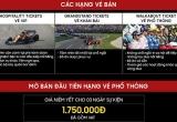 Vé xem đua xe F1 tại Hà Nội rẻ nhất 1,7 triệu đồng