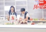 Vào bếp nấu ăn Hương Giang tuyên bố với Trường Giang 'hỏng thì đừng có trách'