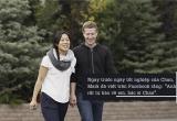 Mối tình giản dị của tỷ phú Mark Zuckerberg và người vợ tào khang khiến bao người ngưỡng mộ
