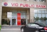 Thu hồi giấy phép hoạt động của Ngân hàng liên doanh VID Public Bank