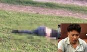 Lời khai rợn người của gã đàn ông gây ra các vụ giết người tại Vĩnh Phúc và Hà Nội