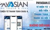 Sự thật về ví điện tử Payasian thanh toán được mọi loại tiền tệ