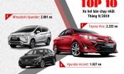 Top 10 xe bán chạy nhất tháng 8/2019: Toyota Vios vững vàng ngôi vương