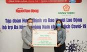 Tập đoàn Hưng Thịnh tiếp sức Đà Nẵng và Quảng Nam chống dịch Covid-19