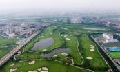 Sai phạm tại dự án sân golf Long Biên: Những lãnh đạo nào bị kiểm điểm?