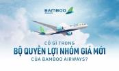 INFOGRAPHIC: Có gì trong bộ quyền lợi nhóm giá mới của Bamboo Airways?