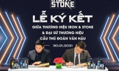 Cầu thủ Đoàn Văn Hậu làm Đại sứ thương hiệu Iron & Stone