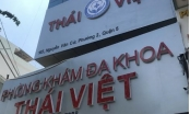 Sở Y tế TP Hồ Chí Minh yêu cầu Phòng khám đa khoa Thái Việt ngưng hoạt động