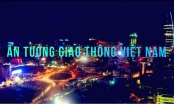 """Báo Pháp luật Việt Nam phát động cuộc thi ảnh và video clip """"Ấn tượng Giao thông Việt Nam"""""""