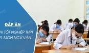 Bộ GD&ĐT công bố đáp án môn Văn kỳ thi tốt nghiệp THPT 2021