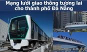 Nghiên cứu tiền khả thi về Mạng lưới giao thông thành phố Đà Nẵng