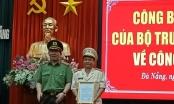 Bộ Công an bổ nhiệm lãnh đạo Công an TP Đà Nẵng và Công an tỉnh Quảng Ngãi
