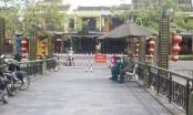 Quảng Nam: TP Hội An tiếp tục tạm dừng nhiều hoạt động để phòng chống dịch Covid-19