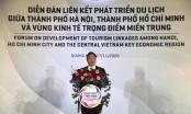 Diễn đàn liên kết phát triển du lịch TP HCM, Hà Nội và Vùng kinh tế trọng điểm miền Trung