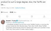Tổng thống Trump: Nhiều công ty chịu thuế quan sẽ rời Trung Quốc đến Việt Nam