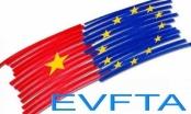 Vì sao EVFTA được doanh nghiệp Việt trông đợi?