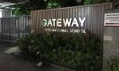 Trường Gateway nói gì về vụ học sinh lớp 1 tử vong?