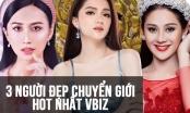 Phong cách của ba mỹ nhân chuyển giới hàng đầu showbiz Việt
