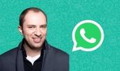Nhà sáng lập WhatsApp từng sống bằng trợ cấp trước khi trở thành tỷ phú
