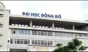 Bộ GD-ĐT 'lên tiếng' vụ bằng giả của Trường ĐH Đông Đô