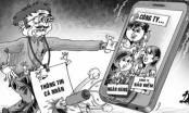 Nguy hiểm từ việc lọt, lộ thông tin cá nhân trên mạng
