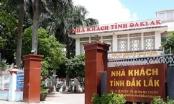 Giám đốc nhà khách tỉnh Đắk Lắk bị kỷ luật và điều chuyển công tác