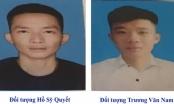 Truy tìm 2 nam thanh niên là nghi can giết người