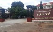 Vì sao 10 lãnh đạo, cán bộ Sở Y tế tỉnh Đắk Lắk bị khởi tố, bắt giam?