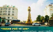 Từ ngày 1/11, Từ Sơn trở thành thành phố trực thuộc tỉnh Bắc Ninh