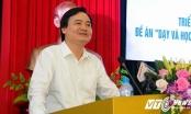 Bộ trưởng Phùng Xuân Nhạ: Dạy ngoại ngữ không chuẩn thì thà không dạy còn hơn