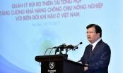 Phó Thủ tướng Trịnh Đình Dũng dự Hội nghị về quản lý rủi ro thiên tai tổng hợp