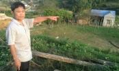 Lời kêu cứu thảm thiết của vợ chồng người nông dân bị mất đất sau 10 năm sử dụng