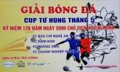 Công bố Cúp bóng đá tháng 5 kỷ niệm ngày sinh nhật Bác Hồ
