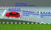 """Kinh nghiệm thi bằng lái xe: Vượt qua bài thi """"Dừng và khởi hành xe ngang dốc"""""""