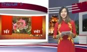 Bản tin Tết Việt Plus (No1)
