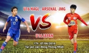 Trực tiếp U16 HAGL vs U16 Nhật Bản - 17h00 ngày 7/6