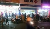 """Thừa Thiên - Huế: Đang làm rõ vụ cướp Ngân hàng có dùng """"hàng nóng"""""""