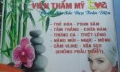 Mở thẩm mỹ viện chui, Giám đốc BV Việt Mỹ TW mong được... giơ cao đánh khẽ