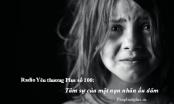 Radio Yêu thương Plus số 100: Tâm sự của một nạn nhân ấu dâm