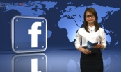Bản tin Facebook ngày 22/4: Người Việt đang dần phát huy thế mạnh từ mạng xã hội Facebook