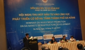 Đà Nẵng tổ chức Hội nghị thu hút đầu tư du lịch và cơ sở hạ tầng