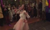 [Clip]: Cô dâu xinh xắn nhảy bốc lửa trong ngày cưới