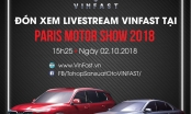 Chiều nay, ra mắt xe VinFast tại Paris Motor Show 2018