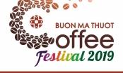 Đắk Lắk: Gấp rút chuẩn bị cho Lễ hội Cà phê Buôn Ma Thuột lần thứ 7 năm 2019