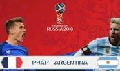 Lịch Thi Đấu Vòng 1/ 8 World Cup 2018 hôm nay (30/6): So tài đỉnh cao Pháp vs Argentina