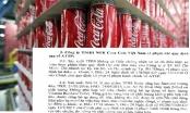 Bộ Y tế công bố các sai phạm của Công ty NGK Coca - Cola Việt Nam